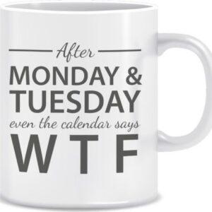 Novelty Mug After Monday