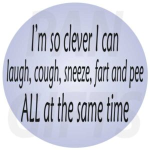 Novelty Fridge Magnet I'm so clever