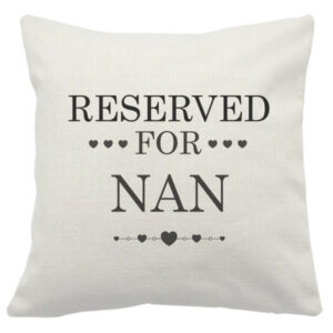Novelty Cushion Cover Reserved For Nan