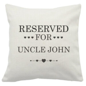Novelty Cushion Cover Reserved For