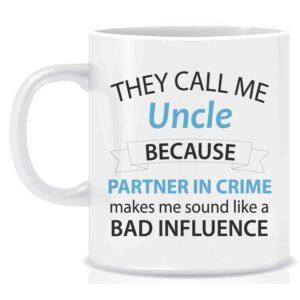 Novelty Mug They Call Me Uncle