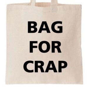Novelty Tote Bag Bag For Crap