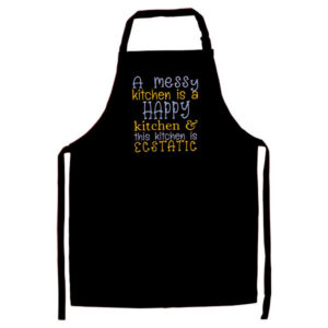 Novelty Adult Apron A messy kitchen is a happy kitchen