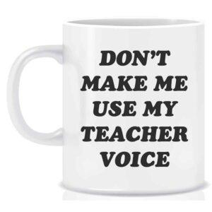 Novelty Teacher Mug Teacher Voice