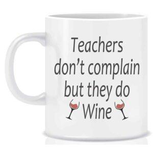 Novelty Teachers Mug Teachers don't complain