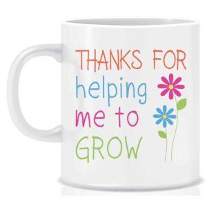Novelty Teacher Mug Helping Me Grow